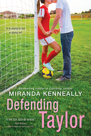 Defending Taylor by Miranda Kenneally | Book Review