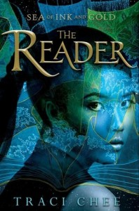 The Reader by Traci Chee is the first of the Sea of Ink and Gold series. It has such a cool premise - where reading is powerful and only a few can do it.