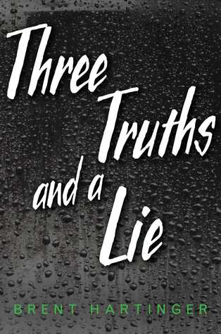 Three Truths and a Lie by Brent Hartinger | Book Review