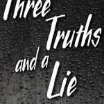 Three Truths And A Lie by Brent Hartinger is a chilling young adult horror story. It's absolutely a thriller. Find out why by clicking here.