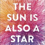 The Sun Is Also A Star by Nicola Yoon is this gorgeous young adult book that's about fate and two characters - Natasha and Daniel.