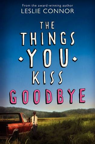 Playlist For The Dead | Don't Let Go | The Things You Kiss Goodbye | Mini-Reviews