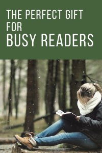The Best Gift For Busy Readers