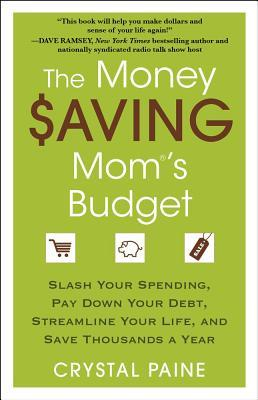 Living Well, Spending Less   Love Your Life Not Theirs   The Money Saving Mom's Budget