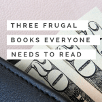 3 Books That Will Motivate You To Be Frugal, Save Money, And Pay Down Your Debt -- All Written by Women.