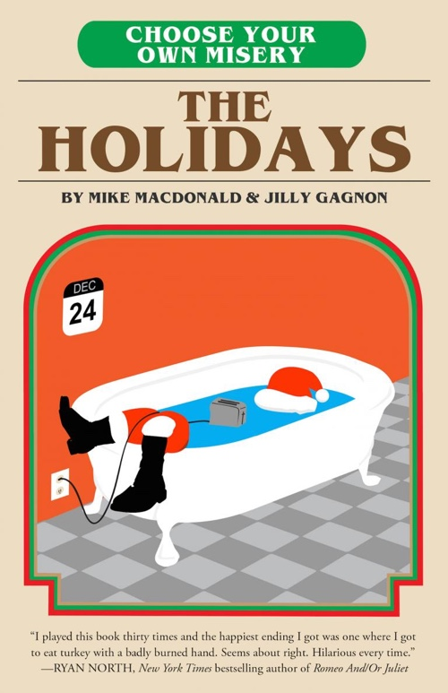 The Holidays: Choose Your Own Misery by Mike MacDonald & Jilly Gagnon | Book Review