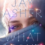 Bless the library for having my hold of What Light by Jay Asher to me at exactly the right time. Read my full review by clicking here.
