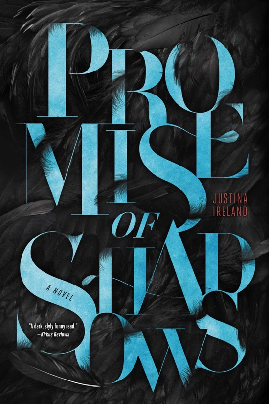 Promise Of Shadows by Justina Ireland | Book Review