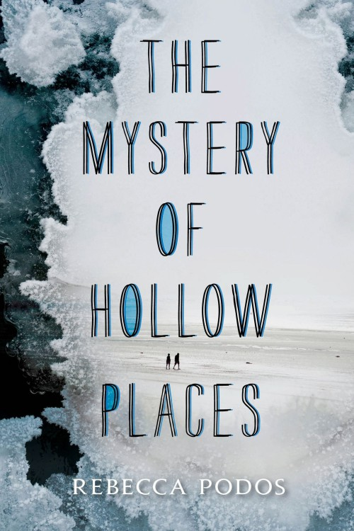 The Mystery of Hollow Places by Rebecca Podos | Audiobook
