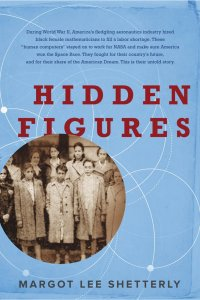 Hidden Figures by Margot Lee Shetterly | Audiobook Review
