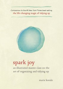 If you're wondering, Spark Joy by Marie Kondo is kind of like the sequel to The Life Changing Magic Of Tidying Up. Find out why I liked it by clicking here.