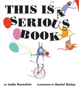 Jodie Parachini's This Is A Serious Book basically details out all the things that serious books have. This shows children it is okay to be silly. Click here for my full review.