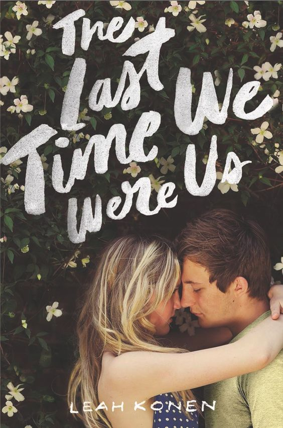 The Last Time We Were Us by Leah Konen | Book Review