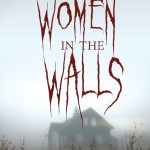 The Women In The Walls by Amy Lukavics was not a bad, scary read but it did have a tendency to drag on and on. Click here to find out why.