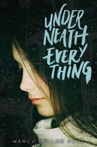 Underneath Everything by Marcy Beller Paul | Book Review
