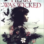 When My Heart Was Wicked by Tricia Stirling is a super short book with an intriguing plot summary. Click here for my review.