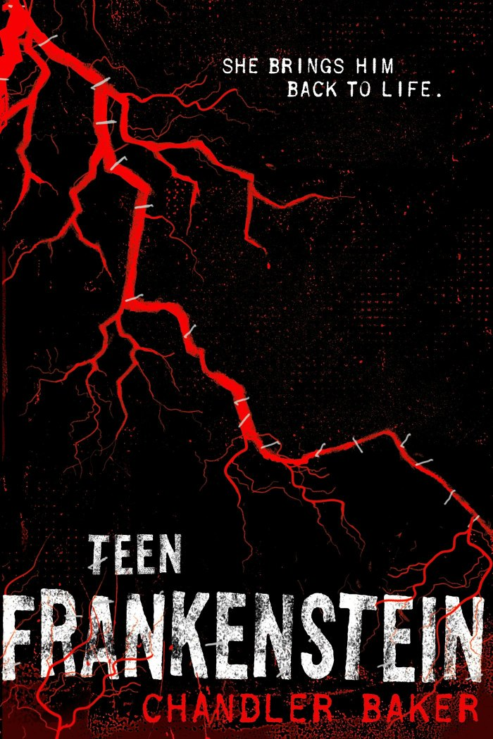 Teen Frankenstein by Chandler Baker | Book Review