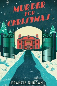 Murder For Christmas by Francis Duncan | DNF Review