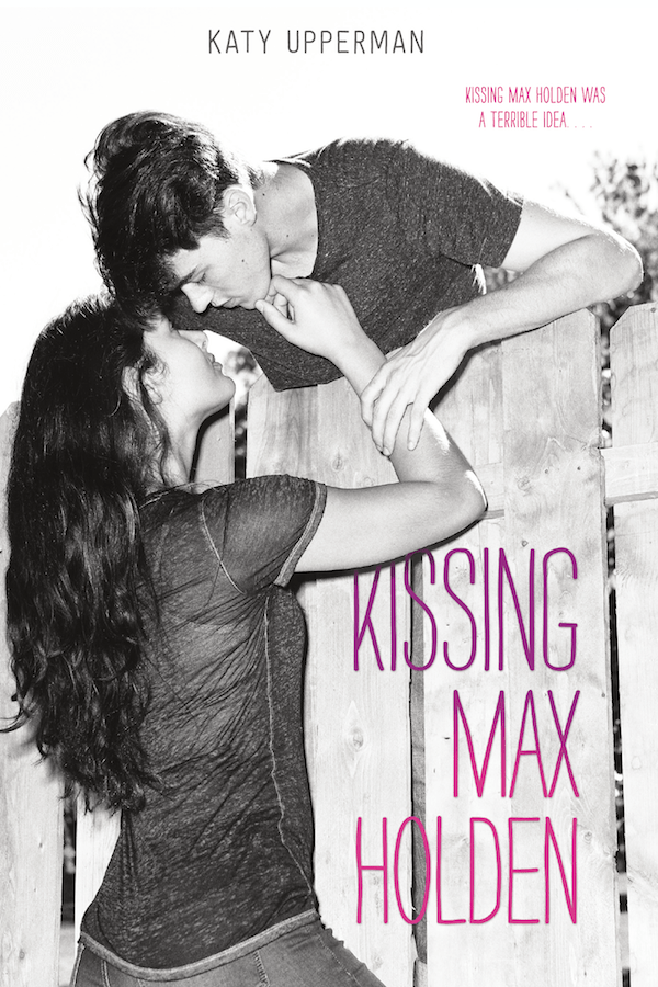 Kissing Max Holden by Katy Upperman | Book Review