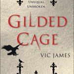 Gilded Cage by Vic James is a debut novel about a world in which some have magic and some don't. What really sold me on reading this book was the sociology within. Click for my full review.