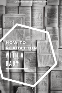 How To Readathon While Keeping A Small Human Alive