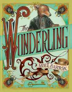 The Wonderling by Mira Bartok | Audiobook Review