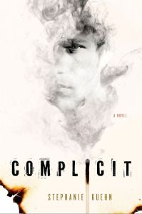 Sooo, I think that you'll enjoy Complicit by Stephanie Kuehnif you like books that mess with your mind a little bit. Click here for my full review.