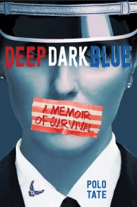 Deep Dark Blue by Polo Tate is one of those books that stands out simply because we are in the age of #MeToo. Tate's voice is such an important part of the conversation.