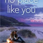 No Place Like You  by Emma Douglas follows two people who have a history - Leah Santelli and Zach Harper. This book is totally a second chance romance book.