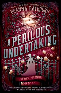 A Perilous Undertaking by Deanna Raybourn is the second in her Veronica Speedwell series. OF COURSE I HAD TO READ THE BOOK.