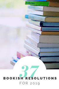 37 Bookish Resolutions You Should Try For 2019.