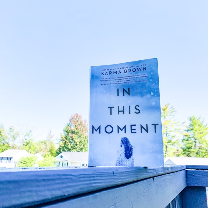 Finally I got the chance to just sit down and readIn This Moment by Karma Brown. The experience was one that I am absolutely willing to repeat.