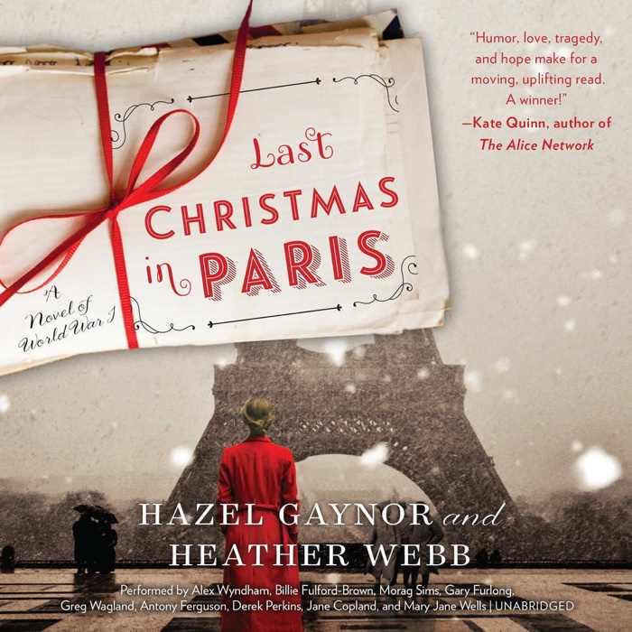 Last Christmas In Paris by Hazel Gaynor and Heather Webb | Audiobook Review