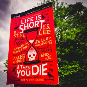I am just thinking that maybe Life Is Short and Then You Die was just not the anthology for me. It seemed like most of the stories within were kind of a dud for me. About a quarter were relatively good, but overall, I just was not very compelled.