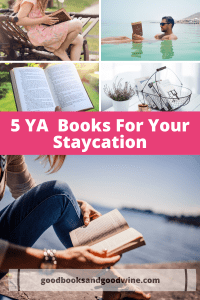 I tend to whip through contemporary young adult books and think these five diverse reads are just the ticket to a great staycation.