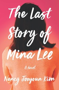 I felt like The Last Story Of Mina Lee was quite unique from what I've read so far this year.