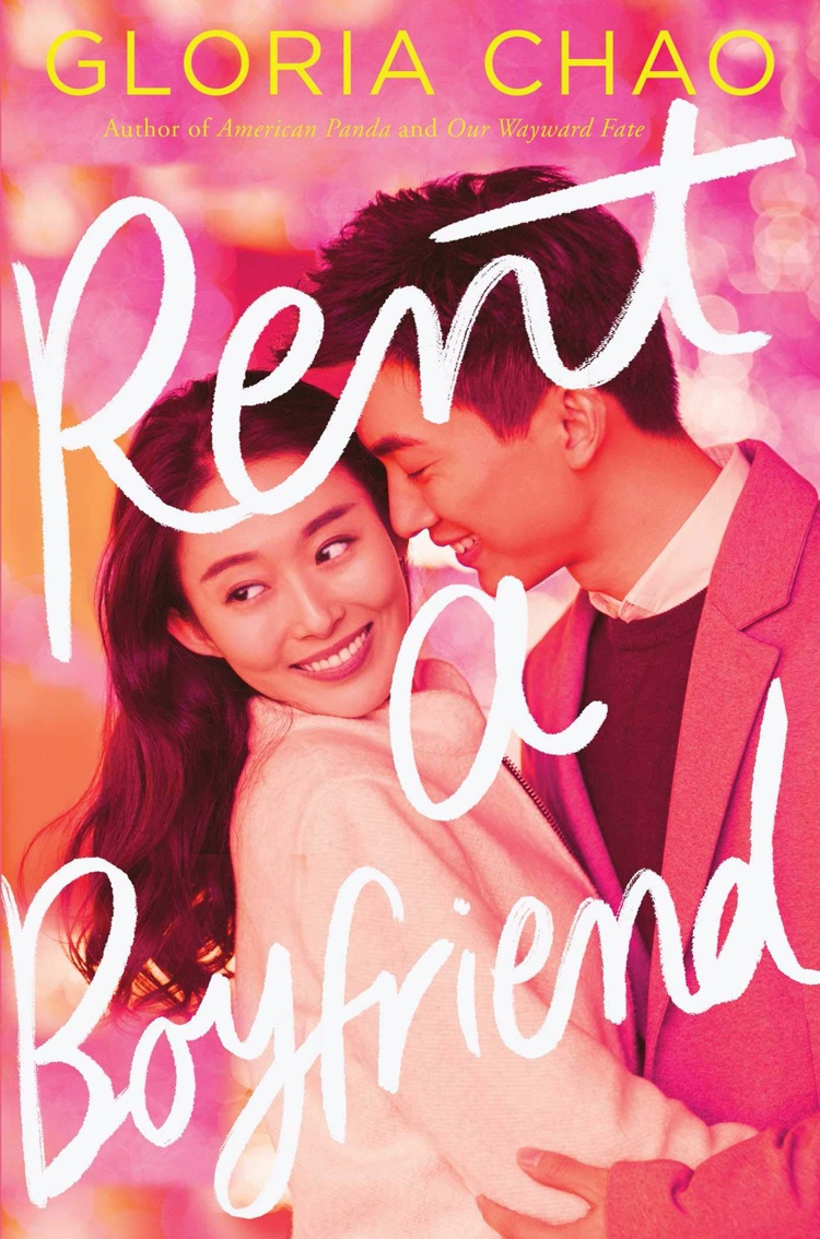 Rent A Boyfriend by Gloria Chao | Book Review