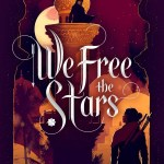 Hafsah Faizal's writing is truly a force. We Free The Stars is the final book in the Sands Of Arawiya duology, and wow, y'all, just wow.
