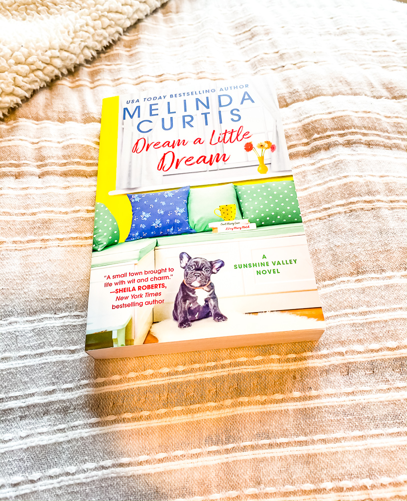 Dream A Little Dream by Melinda Curtis | Book Review