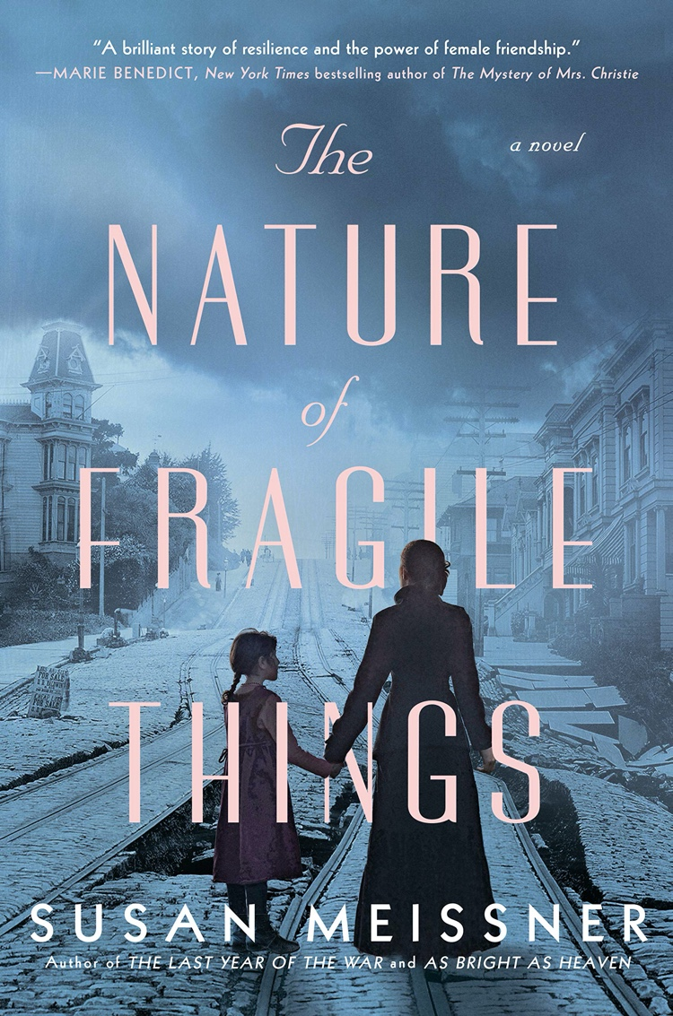 The Nature of Fragile Things by Susan Meissner | Book Review