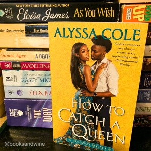 Cole'sHow To Catch A Queen is a great start to a new series. I could relate to Shanti's need to be of service and of use.