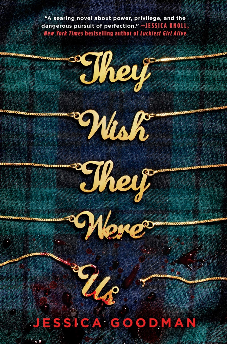 They Wish They Were Us by Jessica Goodman | Audiobook Review