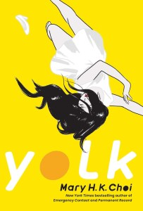 Yolk by Mary H.K. Choi really slaps. I had no idea what I was really getting into when I started it, but wow, I am blown away.