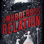 Obviously I lovedA Murderous Relation. Each expansion to Deanna Raybourn's Veronica Speedwell series thrills me.