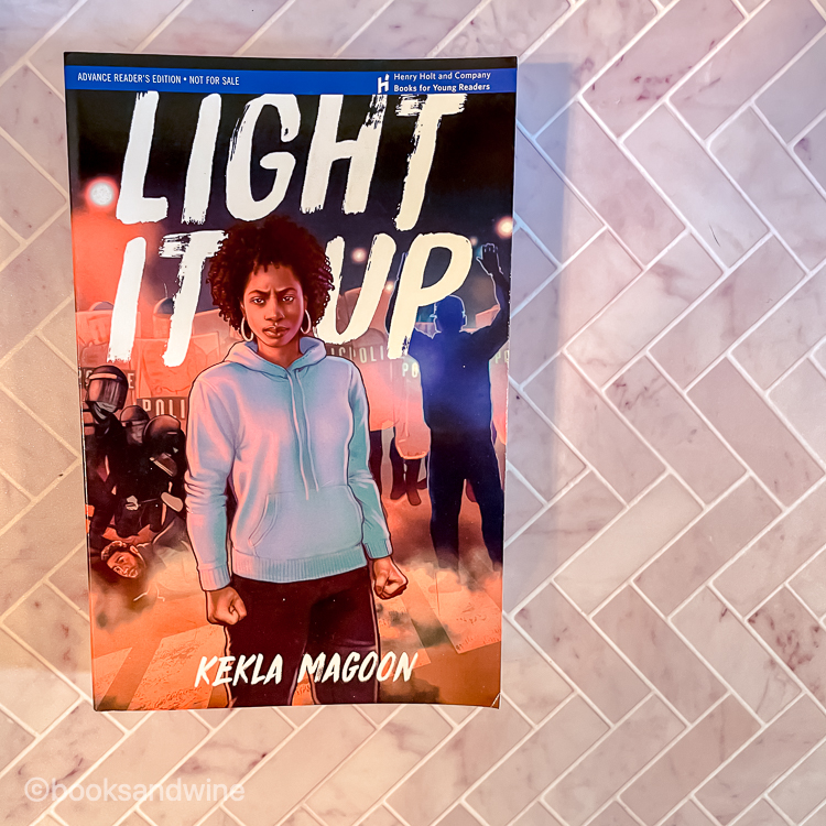 Light It Up by Kekla Magoon | Book Review