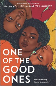 I know we aren't super far into 2021, but I feel fully confident in saying that One Of The Good Ones by Maika Moulite and Maritza Moulite is one of the best books I've read this year.