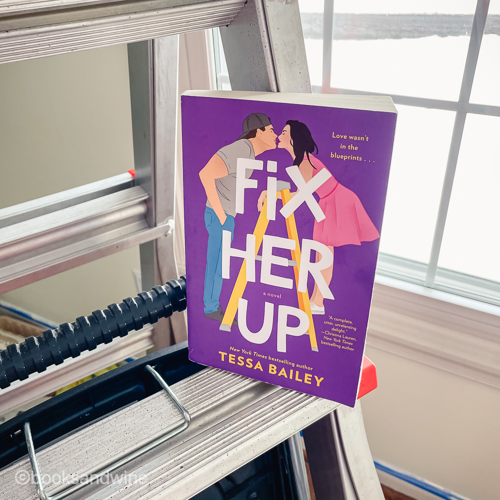 Fix Her Up & Love Her Or Lose Her by Tessa Bailey | Reviews