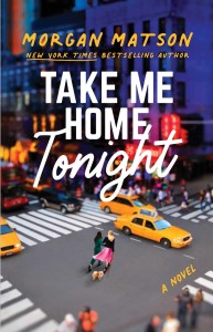 Take Me Home Tonight by Morgan Matson is a book that I was RAVENOUS to read. Yes, ravenous. No hyperbole here. I love Matson's books, so much