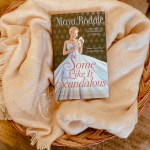 Some Like It Scandalousby Maya Rodale is the second in the Gilded Age Girls Club series, but the first I've read from the series.