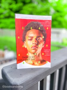 Things We Couldn't Say by Jay Coles is a fantastic follow up toTyler Johnson Was Here.